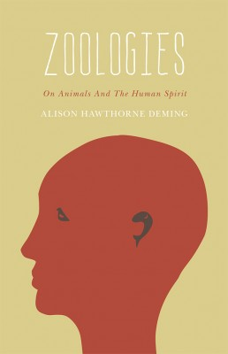 Zoologies, by Alison Hawthorne Deming