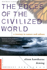 The Edges of the Civilized World, by Alison Hawthorne Deming