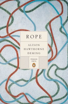 Rope: Poems by Alison Hawthorne Deming